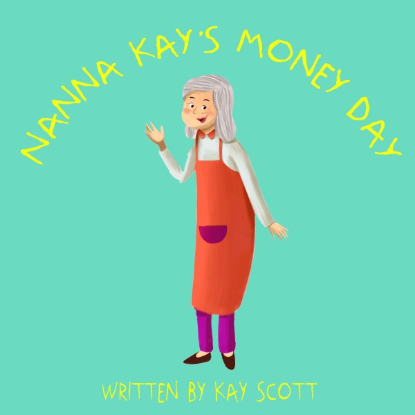 Nanna Kay's Money Day