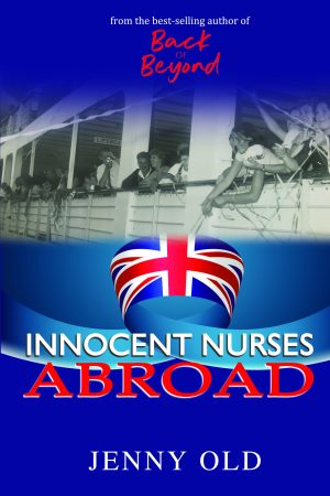 Innocent Nurses Abroad Jenny Old