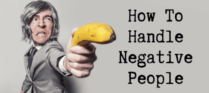 How To Handle Negative People And Spiteful Online Criticism