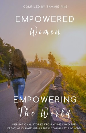 Empowered Women Empowering The World