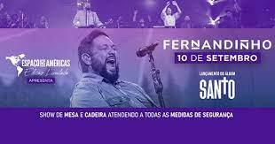 Fernandinho faz show de lançamento no Espaço das Américas