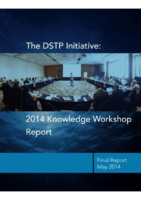 The DSTP Initiative: 2014 Knowledge Workshop Report 2014