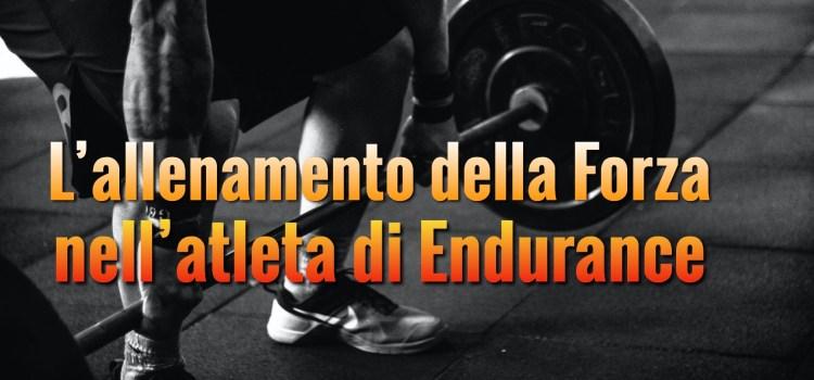 L'allenamento di Forza nell'atleta di Endurance