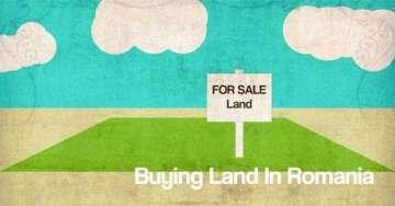 Buying Land in Romania