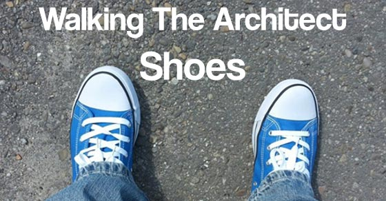 Walking The Architect Shoes