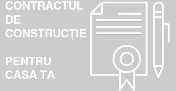 Clauze utile în contractele de construcții case