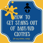 Easy homemade DIY stain remover baby clothes kid clothes get stains out
