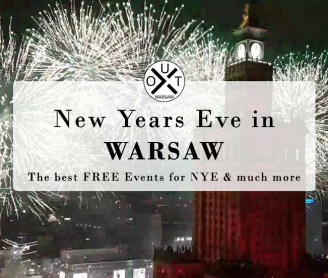 New Years Eve In Warsaw 2018 2019