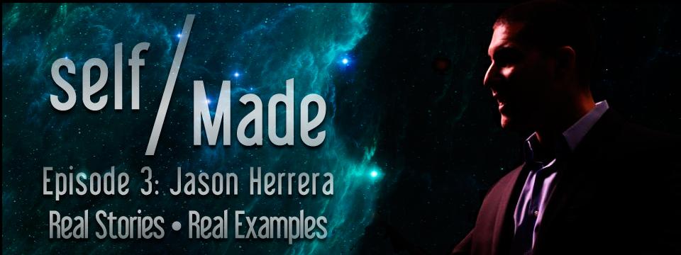 Jason Herrera of Legacy Masterminds – Self/Made