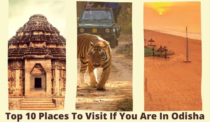 Top 10 places to visit In Odisha