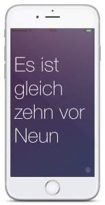 App: Meine Uhr auf dem iPhone sagt Dir die Uhrzeit an