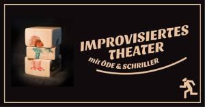 Bild Banner Improvisiertes Theater mit Öde und Schriller