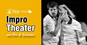 Bild Improtheater mit Öde und Schriller (14.4.)