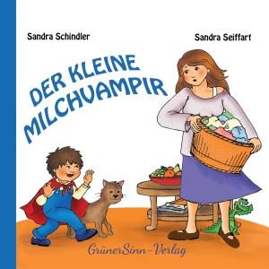 """""""Der kleine Milchvampir"""" - seit dem 16.09.2016 erhältlich"""