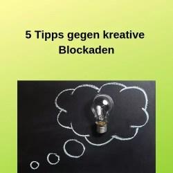 5 Tipps gegen kreative Blockaden