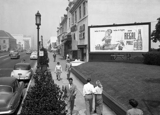 Regal Pale beer billboard, c. 1950s. Take it easy, take it light. Wilshire Blvd., Los Angeles, CA
