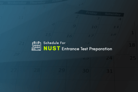 Schedule for NUST Entry Test Preparation
