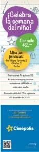 CINEPOLIS celebra la semana del niño - 02oct13
