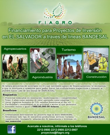 FIAGRO finaciamiento para proyectos de inversion en EL SALVADOR con linea BANDESAL