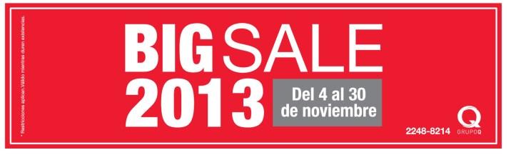 GRUPO Q trae el BIG SALE 2013