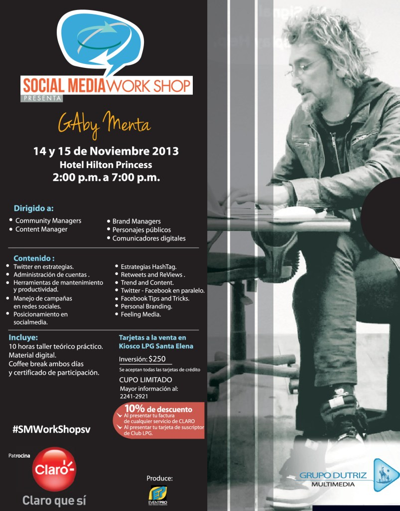 Los Community Managers estaran en el Social Media Work SHOP con Gaby Menta El Salvador 2013