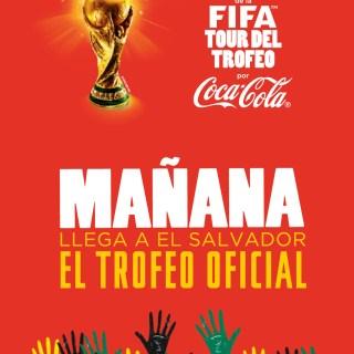 Manaña llega a El Salvador el TROFEO oficial de la copa mundial FIFA