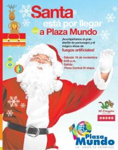 Santa Claus esta por llegar a PLaza Mundo el salvador - 15nov13