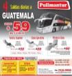GUATEMALA ida y vuelta via PULLMANTUR autobuses