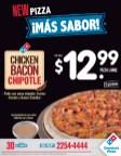 New PIZZA chicken BACON chipoltle Dominos Pizza el salvador