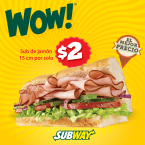 Subway El Salvador WOW promocion
