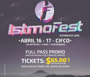 Full pass promo TICKETS istmo fest 2014 CIFCO sv
