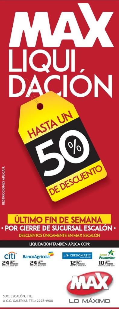 ATENCION ultimo fin de semana LIQUIDACION tienda MAX esscalon - 20jun14