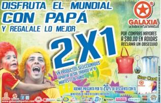 Disfruta el mundial con tu PAPI promociones GALAXIA Deportes - 14jun14