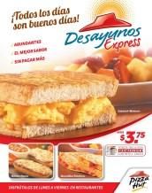 Pizza Hut DESAYUNOS EXPRESS todos los dias