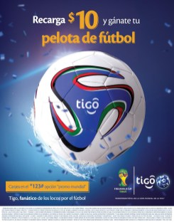 TIGO Recarga 10 dolares y ganas una pelota de futbol -12jun14