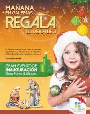Regala la mejor navidad GALERIAS inauguracion de navidad - 07nov14