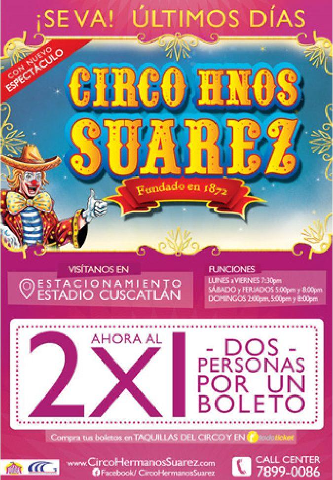 Promocion 2x1 CIRCO hermanos suarez - 17ene15