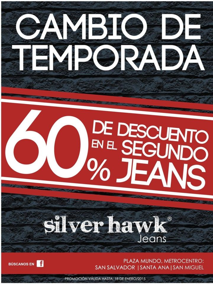 Silver HAWK jeans promocion of season - 10ene15