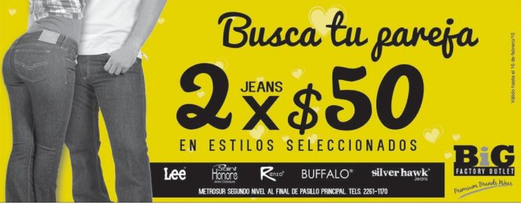 Busca tu pareja PROMOCION en jeans - 13feb15