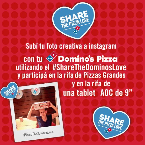 SHARE the pizza love Dominos Pizza GANA una tablet - 18feb15