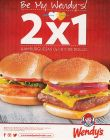 be my WENDYS 2x1 promotion BURGERS - 13feb15