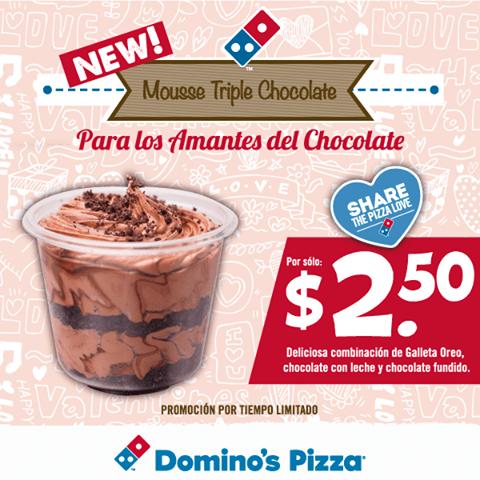new MOUSSE triple de chocolate de DOMINOS PIZZA - 18feb15