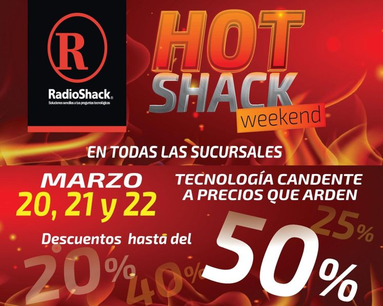 HOT shack weekend  TECNOLOGIA a precios que arden