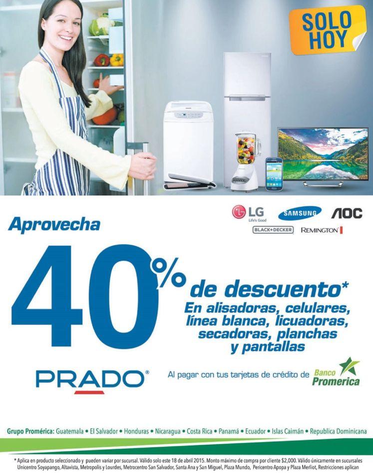 HOY aprovecha 40 OFF en PRADO con banco promerica - 18abr15