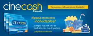Regala momento inolvidables con CINE CASH cinepolis