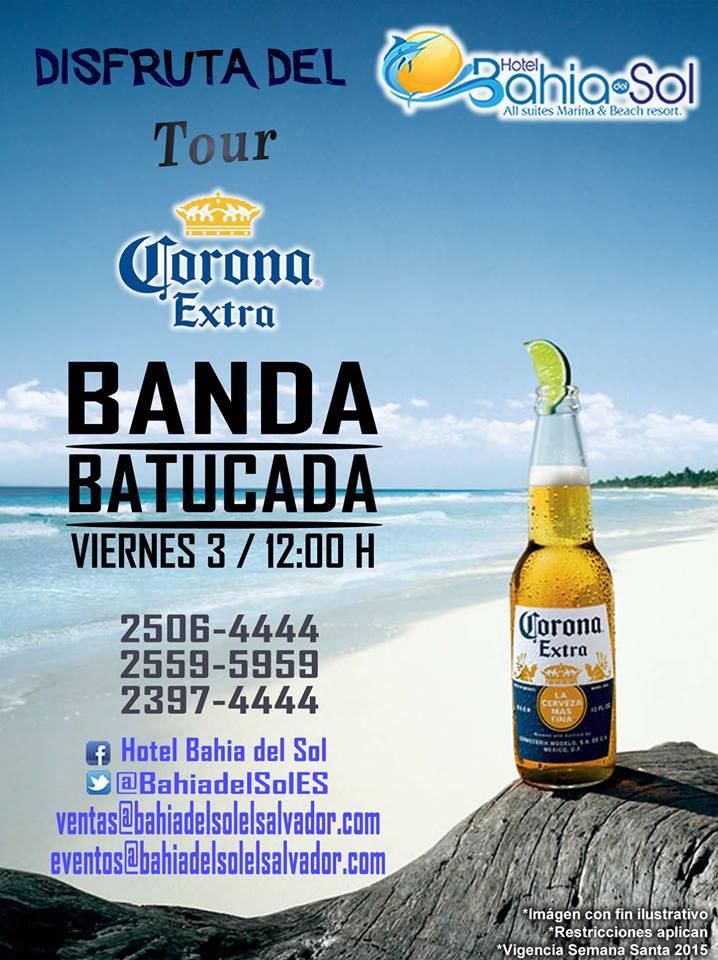 Tour CORONA extra por hotel bahia del sol BANDA BATUCADA