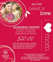 I love mom All you need is LUNCH sheraton presidente BUFFETE