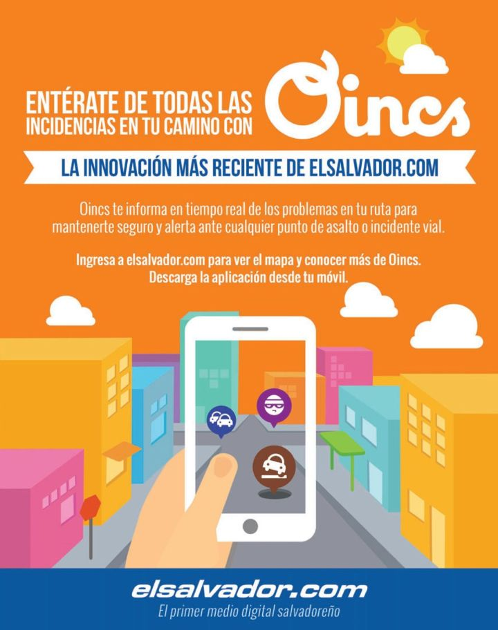 OINCS app - enterate de todas las incidencias en tu camino ELSALVADOR.com