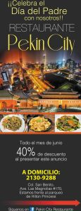 Restaurante PEKIN CITY Todo el mes de junion con 40 OFF para papa
