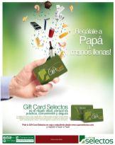 Manos llenos a PAPA con una GIFT card de super selectos